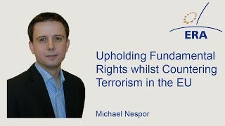 Upholding Fundamental Rights whilst Countering Terrorism in the EU