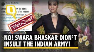 No, Swara Bhasker Did Not Abuse Major Gogoi or the Indian Army
