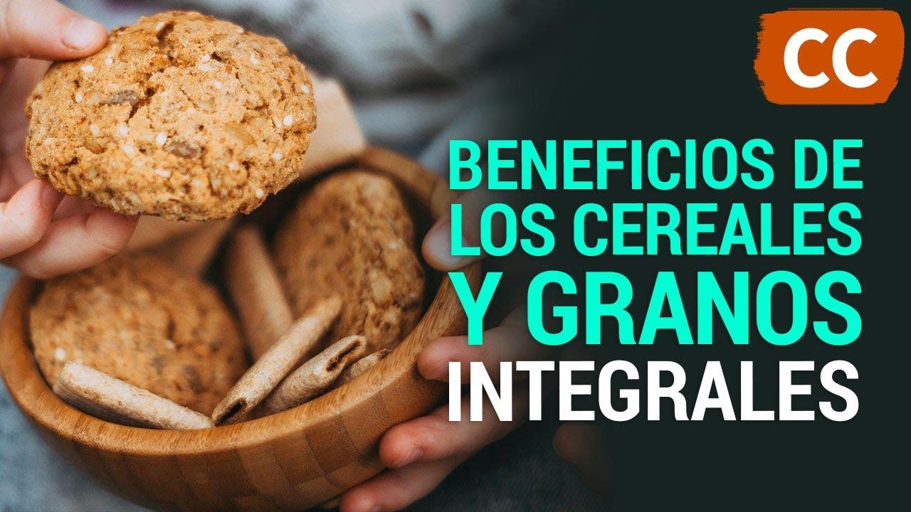 Beneficios de los Cereales y Granos Integrales | Ciencia de la Comida