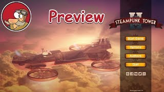 Steampunk Tower 2 - Preview & First Look
