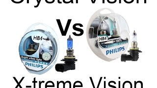 Phillips Xtreme Vision   vs   Crystal Vision