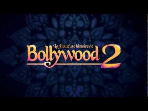 LA FABULEUSE HISTOIRE DE BOLLYWOOD 2 trailer 2013