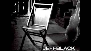 Watch Jeff Black All Right Now video