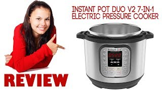 Instant Pot Duo V2 7 in 1 Electric Pressure Cooker Review