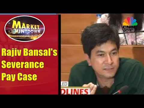 Rajiv Bansal's Severance Pay Case | Whisteblower Questions S
