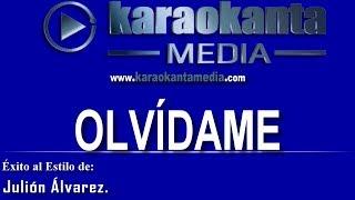 Karaokanta - Julión alvarez - Olvídame