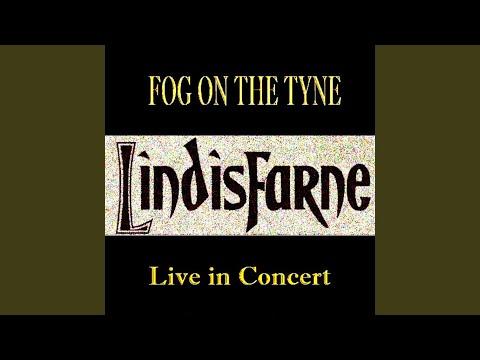 Fog On The Tyne (Live)