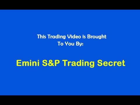 Emini S&P Trading Secret $10,236 Profit Trading Dow Futures