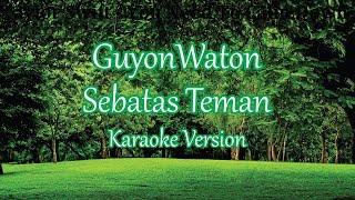 Guyonwaton Hanya Sebatas Teman Karaoke Lirik Tanpa Vokal.mp3