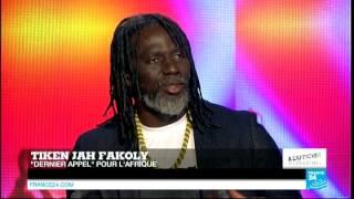 """Tiken Jah Fakoly sur France 24 : """"Aucun pays africain ne pourra s"""