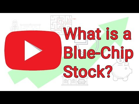 What is a BLUE-CHIP STOCK? - How to build wealth investing in BLUE-CHIP STOCKS 2018
