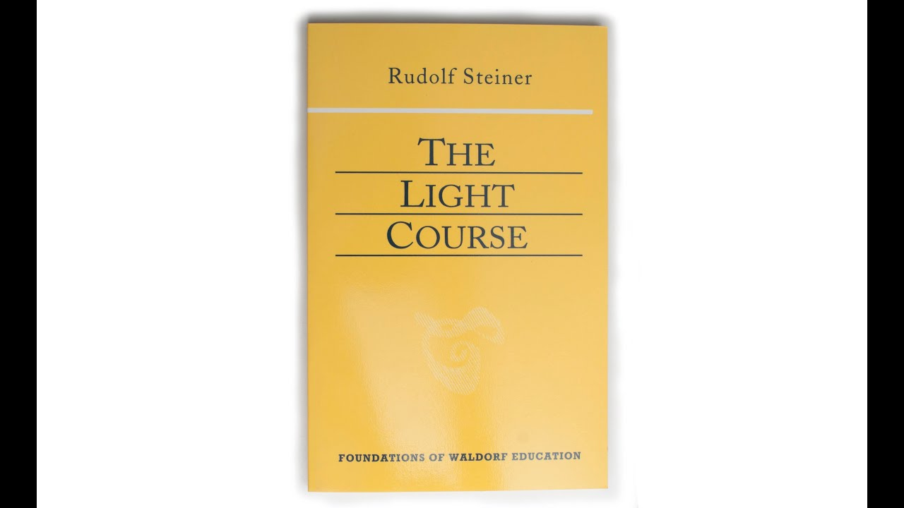 rudolf steiner s the light course discussion daniel hindes rudolf steiner s the light course discussion daniel hindes and lawrence mathews