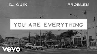 DJ Quik, Problem - You Are Everything (Audio)