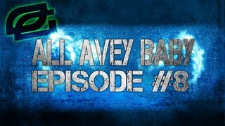 "OpTic Avey: ""It`s All Avey Baby"" Ep. 8 - by strngVIS"
