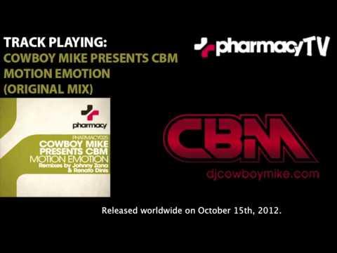 Cowboy Mike presents CBM - Motion Emotion [Pharmacy Music]