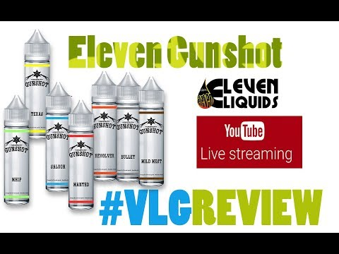 Eleven Gunshot  - Vapelikegeek LIVE Review ΚΑΙ ΕΚΠΛΗΞΕΙΣ
