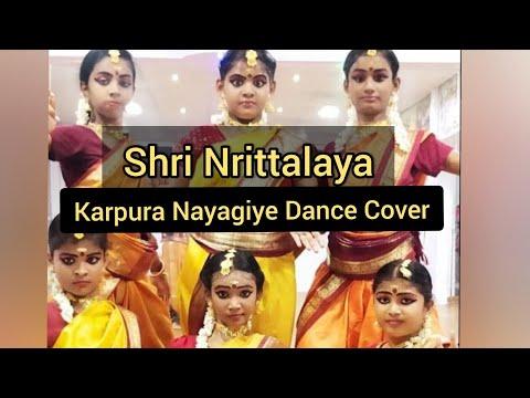 Karpura Nayagiye Dance Cover || Shri Nrittalaya - Pallikaranai || Ramya's Choreography