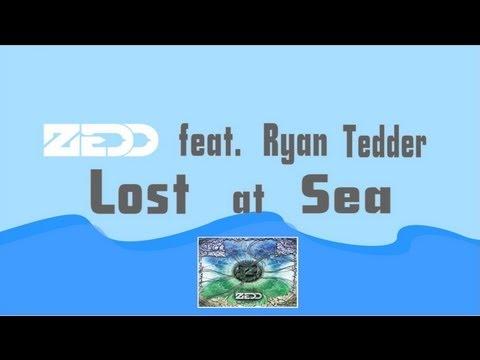 Zedd Feat. Ryan Tedder - Lost At Sea (Original Mix) (Lyric Video)