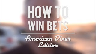 How To ALWAYS Win Bets - American Diner Edition