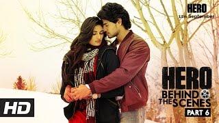 Hero   Behind The Scenes - Part 6   Sooraj & Athiya's Chemistry