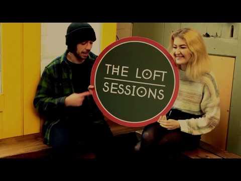 THE LOFT SESSIONS Episode 1