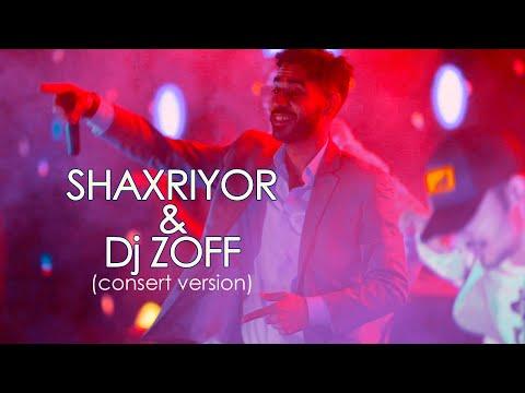 Shaxriyor & Dj ZOFF (MIX) (concert version) | Шахриёр & Дж ЗОФФ (МИКС) (concert version)