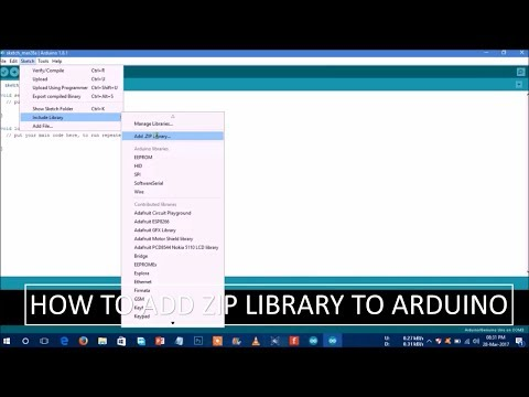 How To Add Zip File Library To Arduino