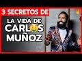 La vida de Carlos Muñoz🧔👘 - 3 secretos para ser exitoso