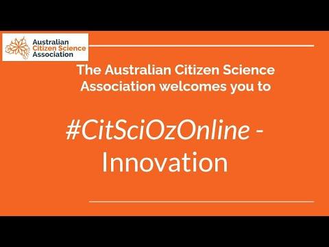 CitSciOzOnline: Innovation in Citizen Science - Dr Yauela Golumbic, Dr Michelle Blewitt and Dr Jasmine Packer – Innovation Stream Uncut