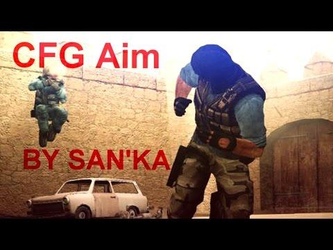 Aim CFG+Script ДЛЯ OLD CSS BY SAN'KA