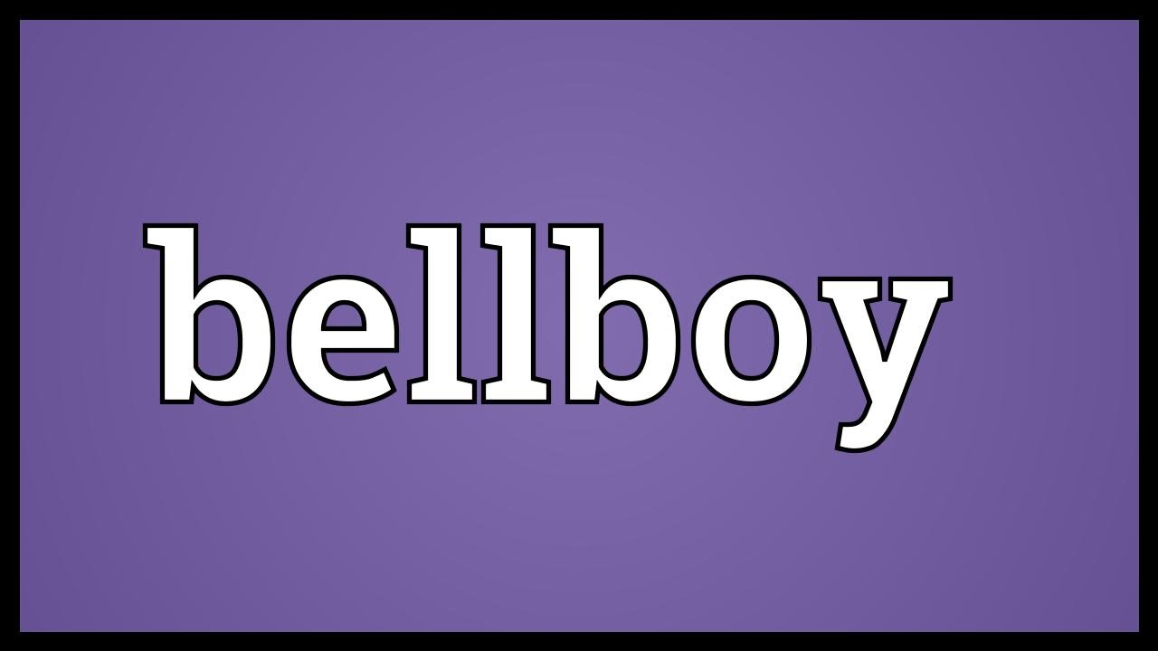 Bellboy Meaning