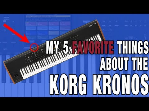 My 5 Favorite Features of the KORG Kronos!