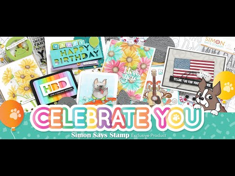 Celebrate You Release & Review! | Simon Says Stamp May 2019 Release