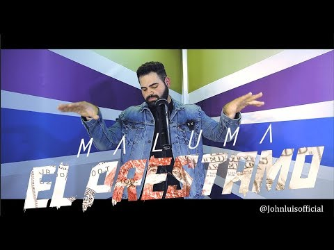 Maluma - El Préstamo (Official Video) (John Luis) English Cover