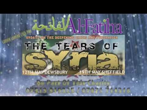 al-fatiha-event-trailer-ᴴᴰ-in-dewsbury-&-sheffield-'tears-of-syria'