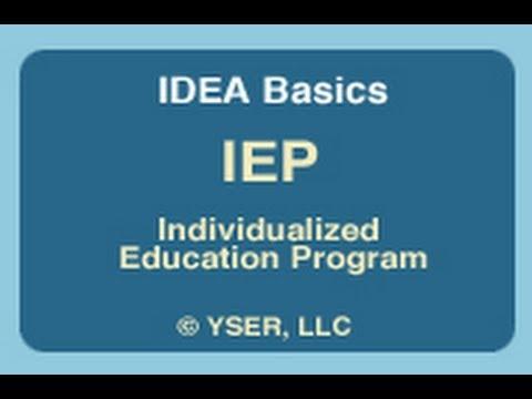 IDEA Basics: IEP Individualized Education Program