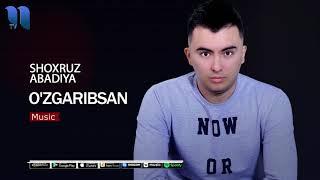 Shoxruz (Abadiya) - O'zgaribsan | Шохруз (Абадия) - Узгарибсан (music version)