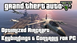 GTAV PC Optimized Aircraft Controls & Test Flights