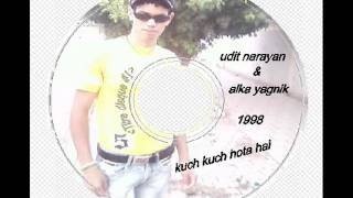 Kuch Kuch Hota Hai 1998 mp3