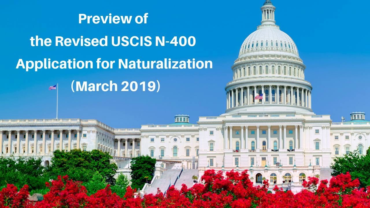 US Citizenship Podcast: Preview of the Revised USCIS N-400