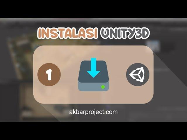Instalasi Unity3D | Tutorial Unity3D untuk Pemula Eps. 1