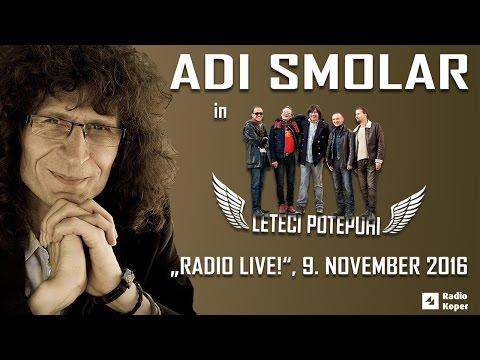 ADI SMOLAR in LETEČI POTEPUHI v oddaji RADIO LIVE!