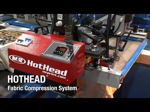 HotHead Fabric Compression System - The M&R Companies - Screen Printing Equipment