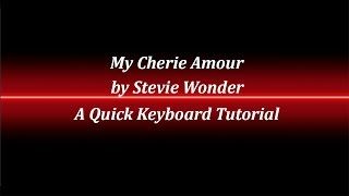 My Cherie Amour Keyboard Tutorial