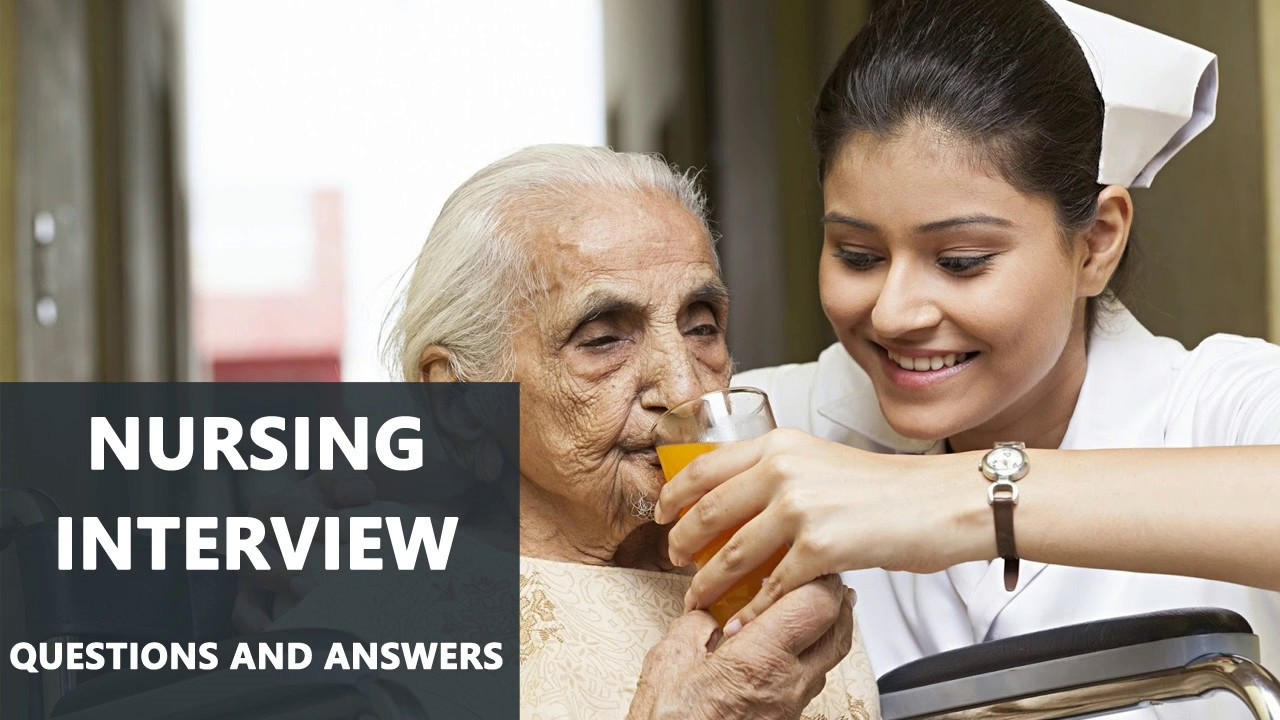 Nursing Interview Important Questions and Answers - YouTube