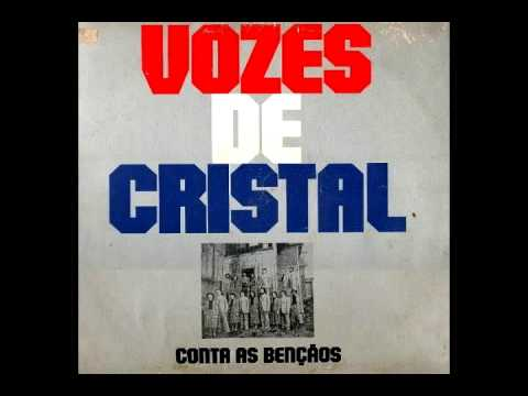 Vozes de Cristal - Conta as Ben��os (Voz e Playback) 1980