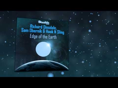 """Richard Dinsdale, Sam Obernik & Hook N Sling """"Edge Of The Earth""""(Richard Dinsdale Remix)"""