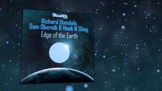 "Richard Dinsdale, Sam Obernik & Hook N Sling ""Edge Of The Earth""(Richard Dinsdale Remix)"