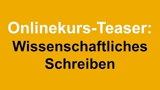 """Teaser: Onlinekurs """"Wissenschaftliches Schreiben"""""""