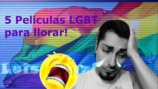 5 MEJORES peliculas GAY que te haran llorar.